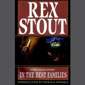 In the Best Families Audiobook, by Rex Stout