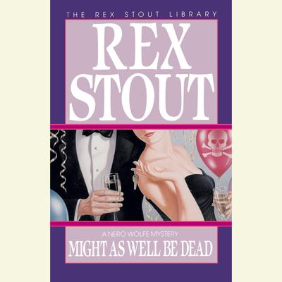 Might As Well Be Dead Audiobook, by