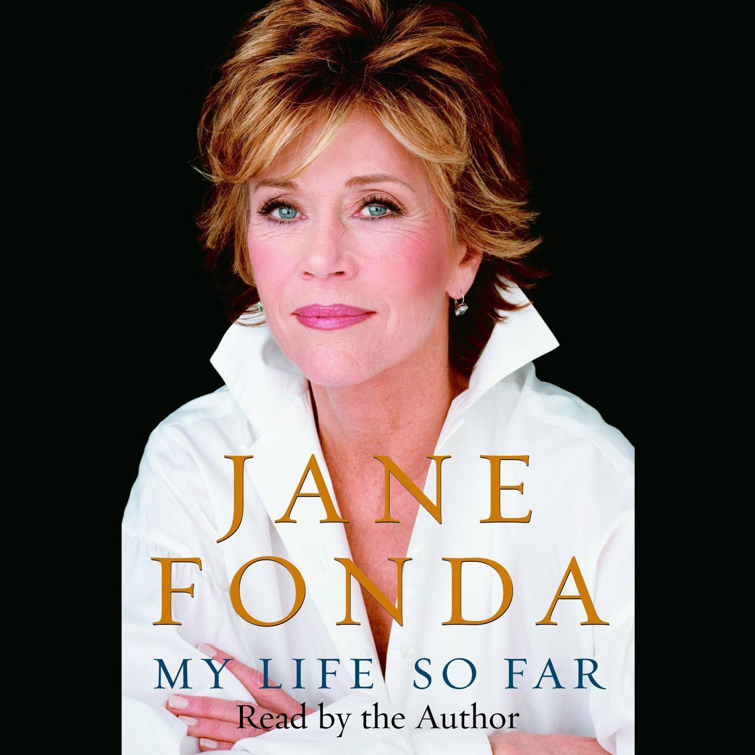 My Life So Far Audiobook, by Jane Fonda