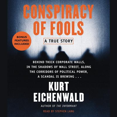 Conspiracy of Fools Audiobook, by Kurt Eichenwald