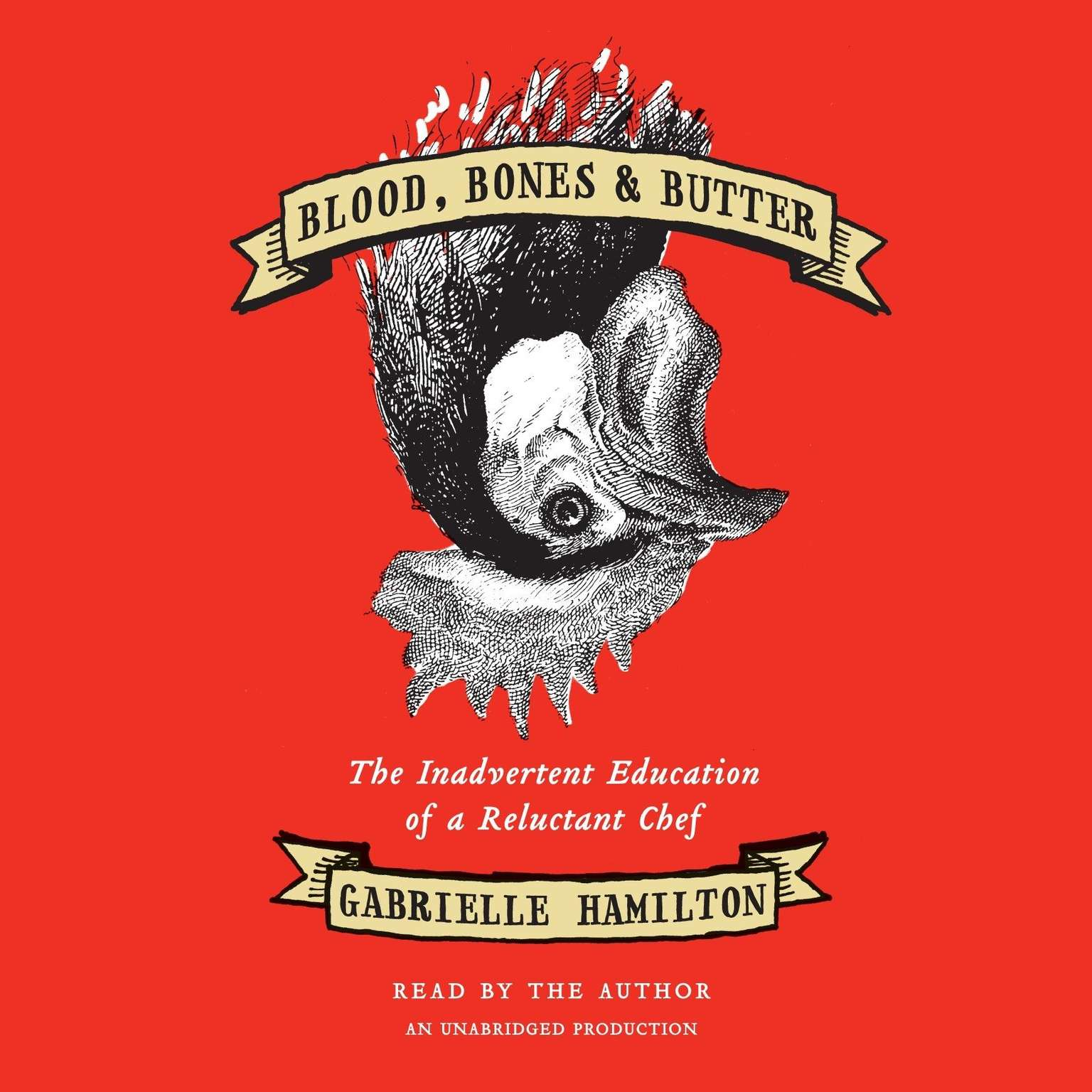 Printable Blood, Bones & Butter: The Inadvertent Education of a Reluctant Chef Audiobook Cover Art