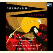 The Dragon Scroll Audiobook, by I. J. Parker