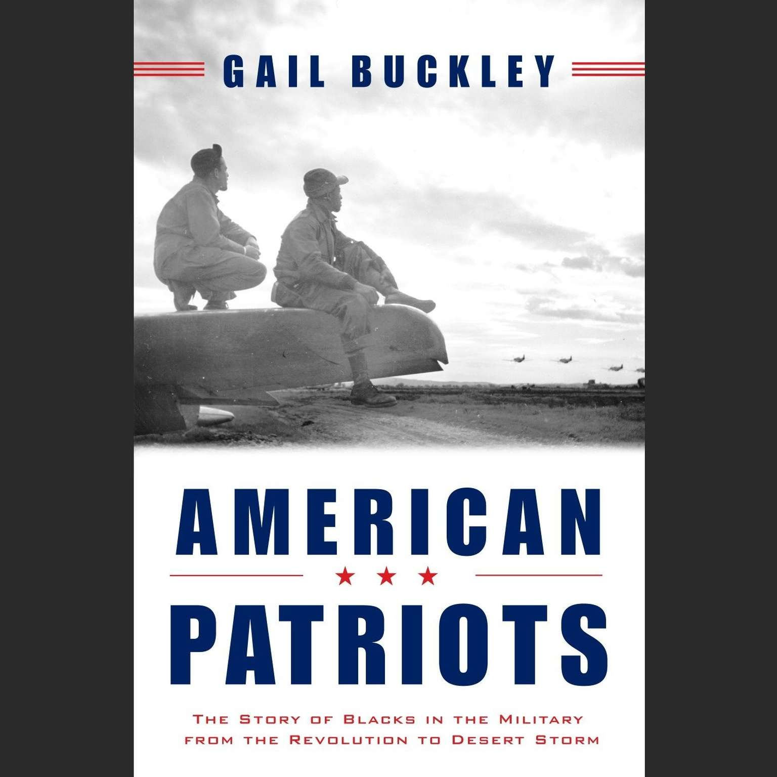 Printable American Patriots: Part1: The Story of Blacks in the Military From the Revolution to Desert Storm Audiobook Cover Art