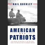 American Patriots: The Story of Blacks in the Military From the Revolution to Desert Storm Audiobook, by Gail Buckley