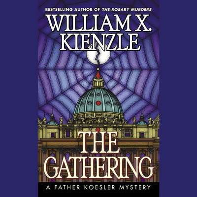 The Gathering Audiobook, by William X. Kienzle