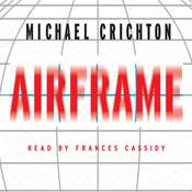 Airframe: A Novel, by Michael Crichton