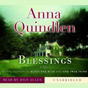 Blessings: A Novel Audiobook, by Anna Quindlen