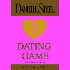 Dating Game Audiobook, by Danielle Steel