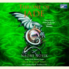 Throne of Jade Audiobook, by Naomi Novik