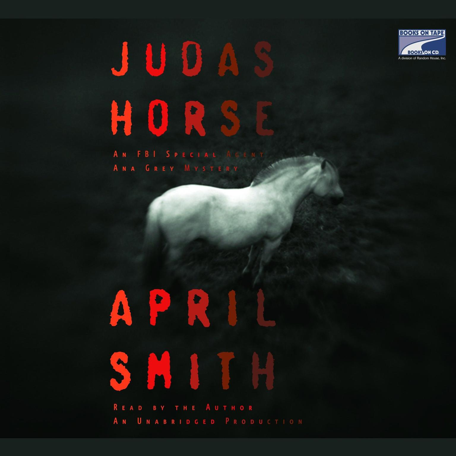 Printable Judas Horse: An FBI Special Agent Ana Grey Mystery Audiobook Cover Art