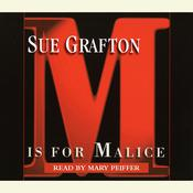 M Is For Malice, by Sue Grafton