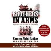 Brothers in Arms: The Epic Story of the 761st Tank Battalion, WWII's Forgotten Heroes Audiobook, by Kareem Abdul-Jabbar, Anthony Walton