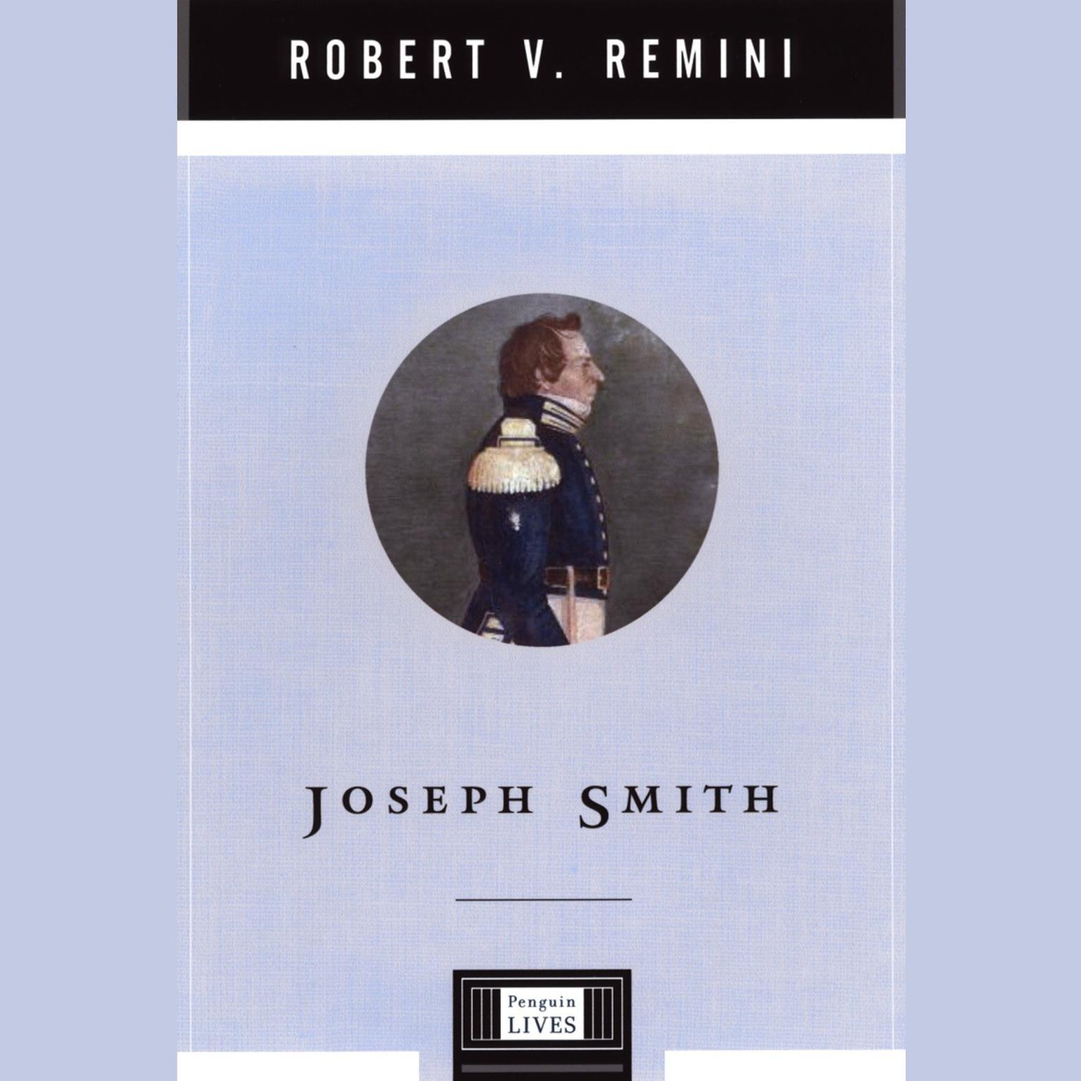 Joseph Smith Audiobook, by Robert V. Remini