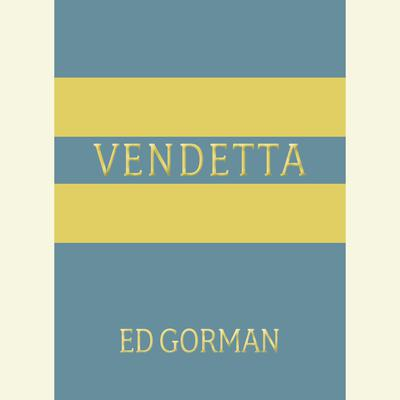 Vendetta Audiobook, by Ed Gorman