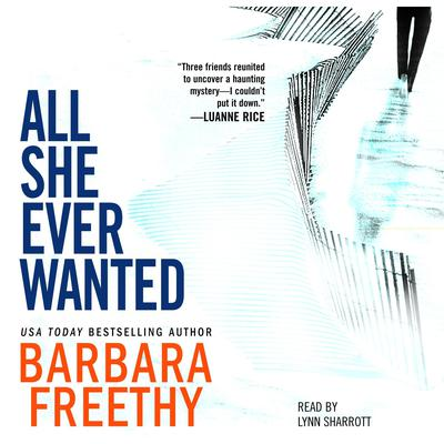All She Ever Wanted Audiobook, by Barbara Freethy