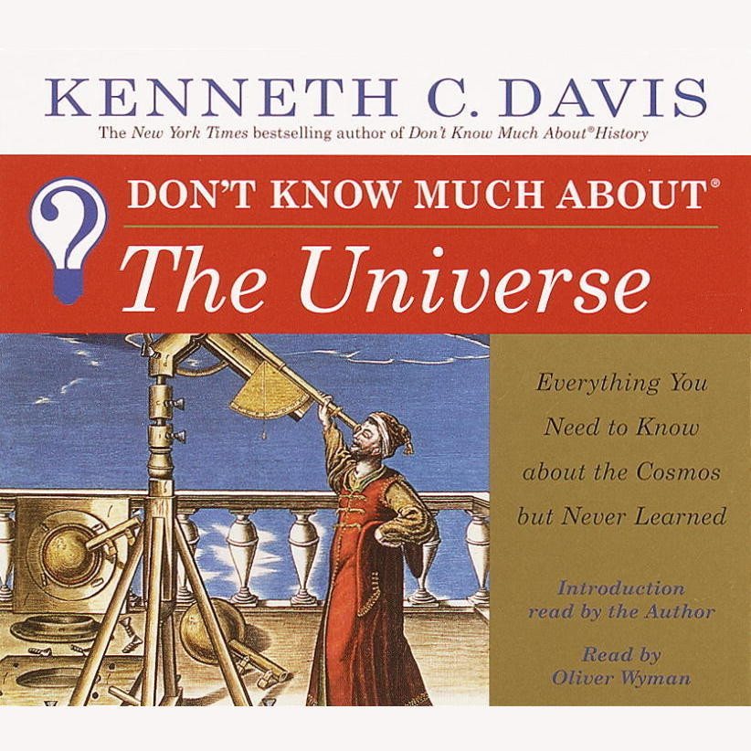 Printable Don't Know Much About the Universe: Everything You Need to Know About the Cosmos But Never Learned Audiobook Cover Art