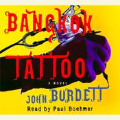 Bangkok Tattoo Audiobook, by John Burdett