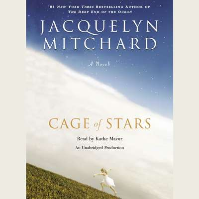 Cage of Stars Audiobook, by Jacquelyn Mitchard