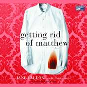 Getting Rid of Matthew Audiobook, by Jane Fallon