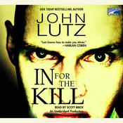 In for the Kill Audiobook, by John Lutz