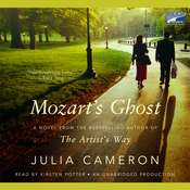 Mozarts Ghost, by Julia Cameron