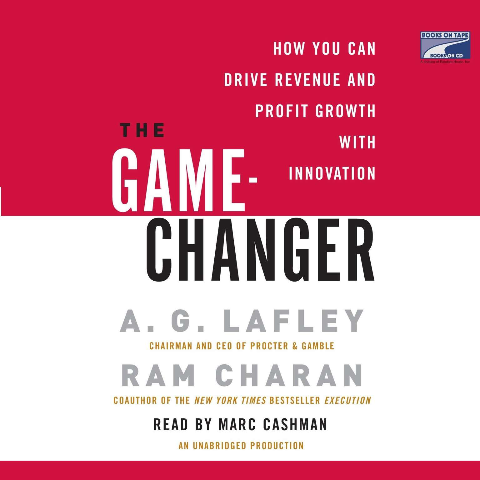 Printable The Game-Changer: How You Can Drive Revenue and Profit Growth with Innovation Audiobook Cover Art