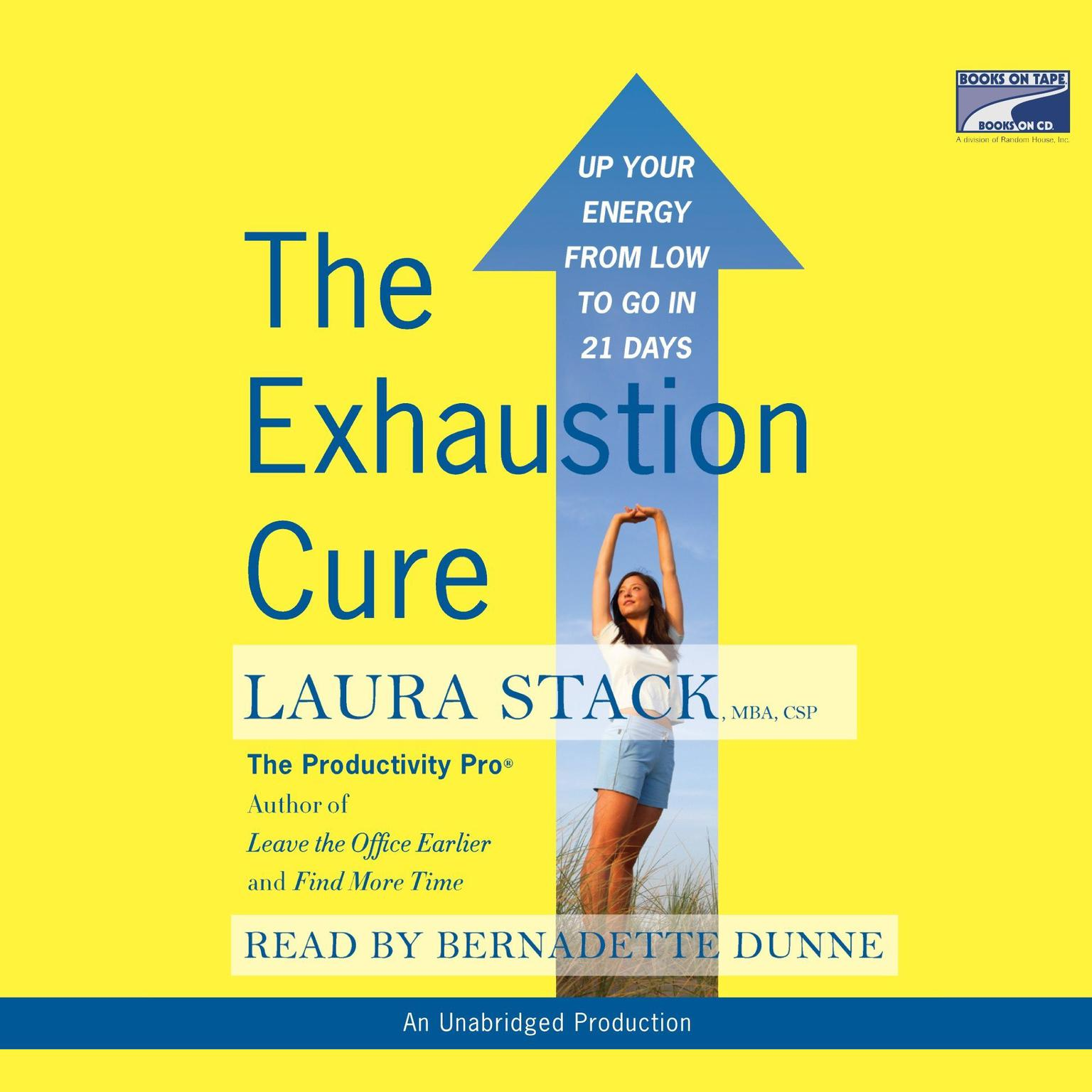 Printable The Exhaustion Cure: Up Your Energy from Low to Go in 21 Days Audiobook Cover Art