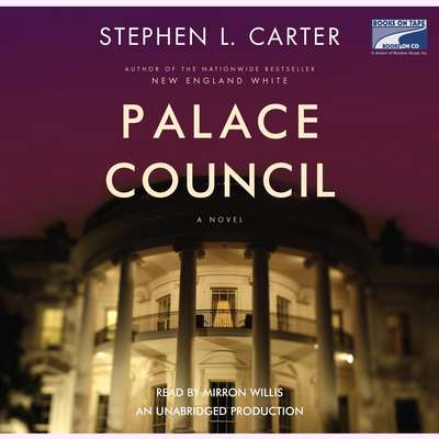 Palace Council Audiobook, by Stephen L. Carter