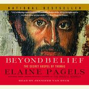 Beyond Belief: The Secret Gospel of Thomas Audiobook, by Elaine Pagels