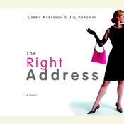 The Right Address Audiobook, by Carrie Karasyov, Jill Kargman