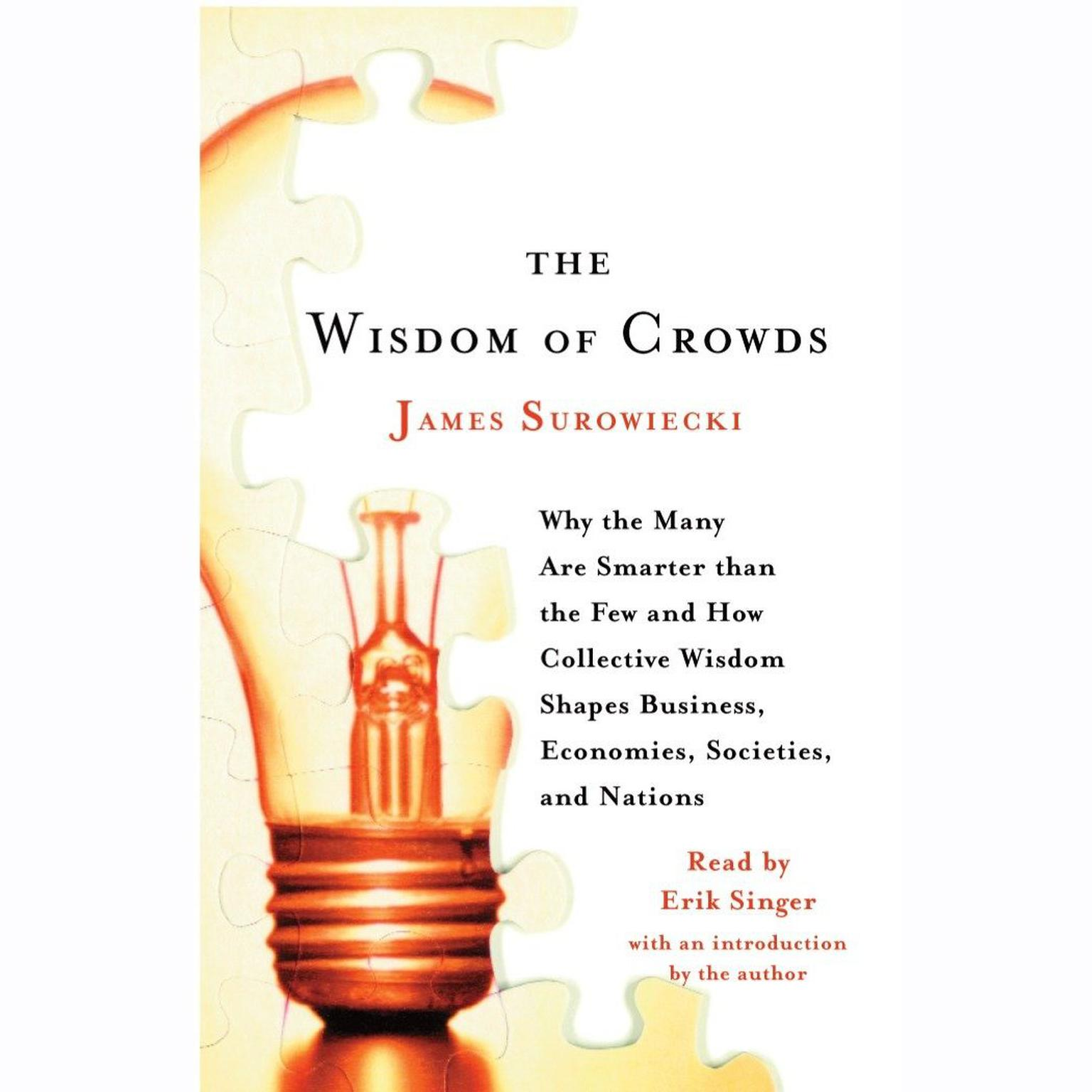Printable Wisdom of Crowds: Why the Many Are Smarter Than the Few and How Collective Wisdom Shapes Business, Economies, Societies and Nations Audiobook Cover Art