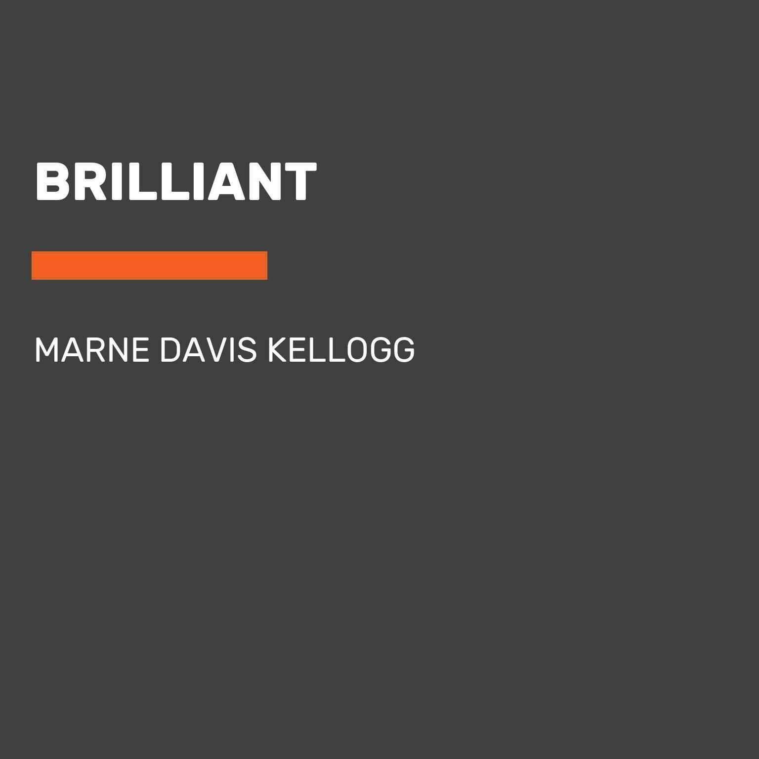 Brilliant Audiobook, by Marne Davis Kellogg