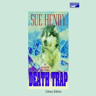 Death Trap Audiobook, by Sue Henry