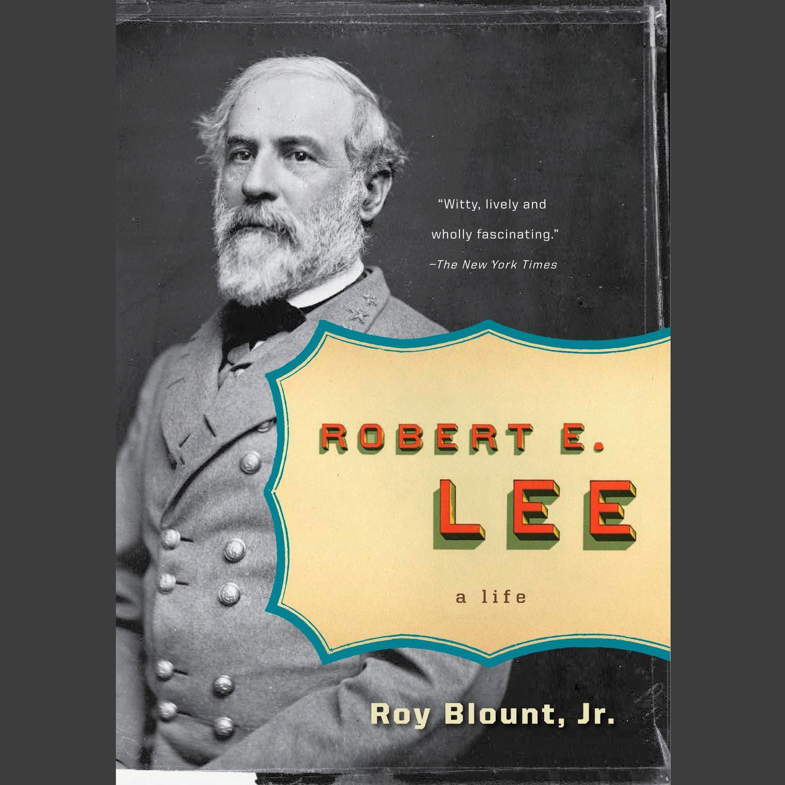Robert E. Lee Audiobook, by Roy Blount