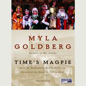 Time's Magpie: A Walk in Prague Audiobook, by Myla Goldberg
