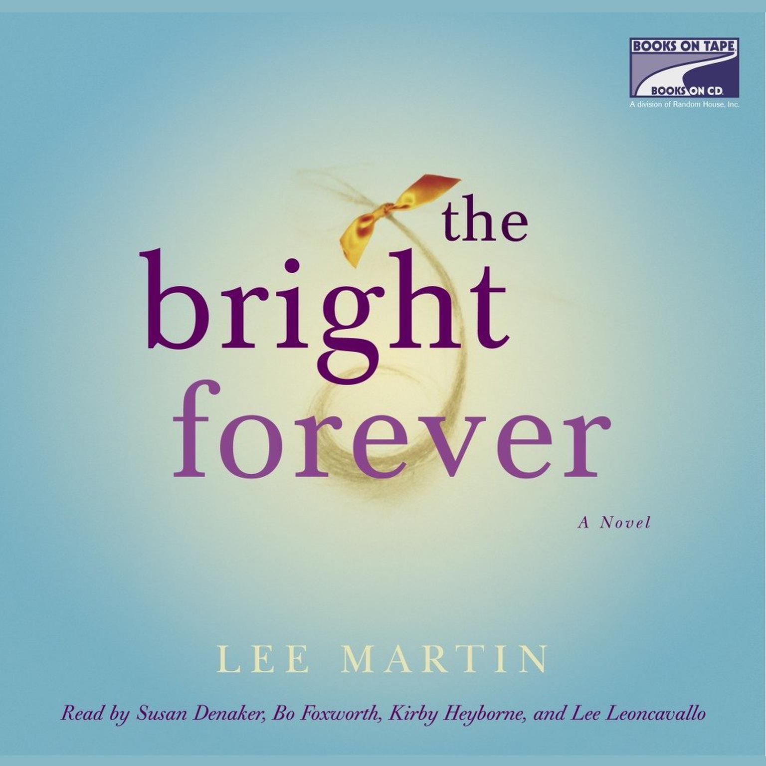 Printable The Bright Forever: A Novel Audiobook Cover Art