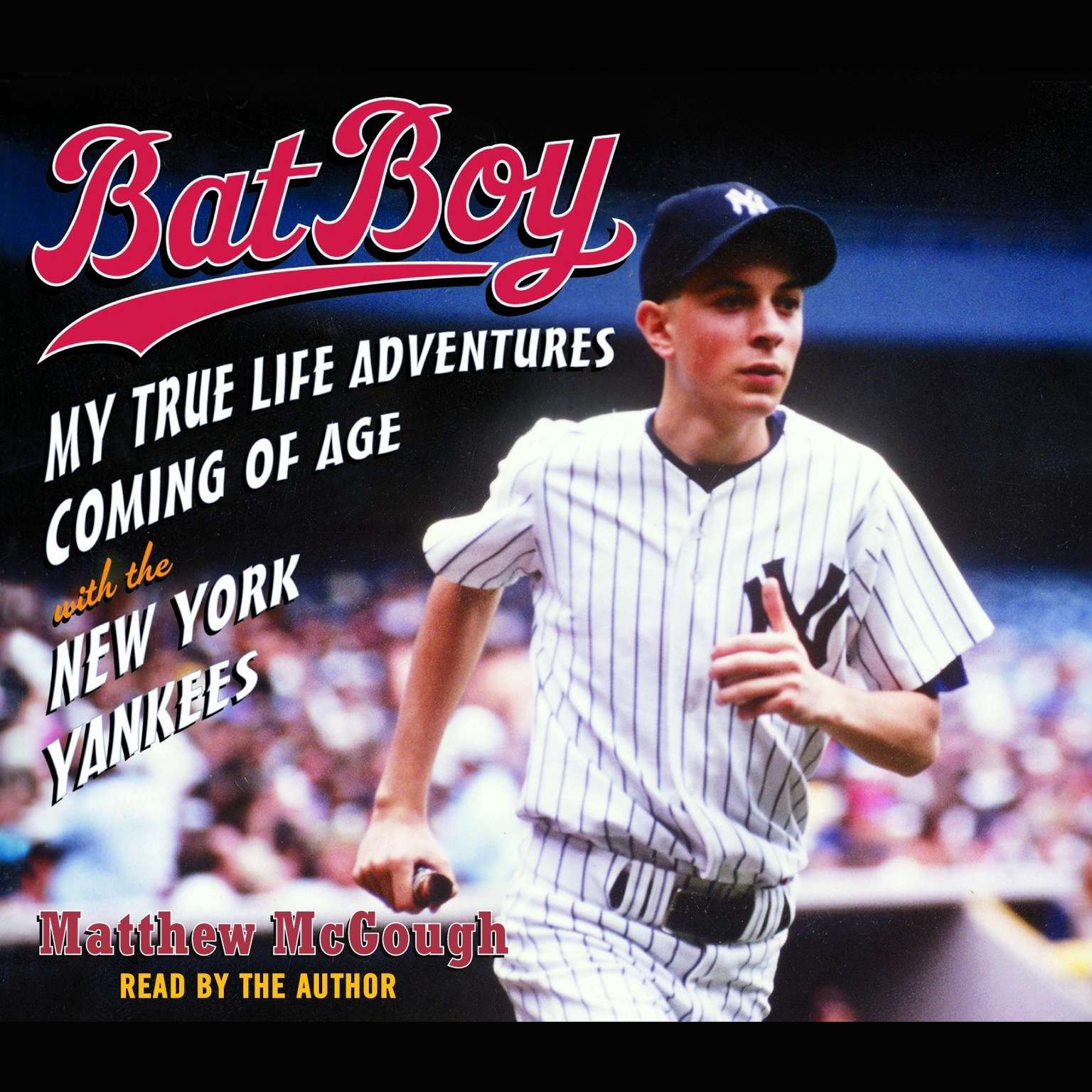 Printable Bat Boy: My True Life Adventures Coming of Age with the New York Yankees Audiobook Cover Art