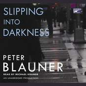 Slipping into Darkness, by Peter Blauner