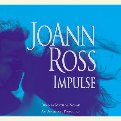 Impulse Audiobook, by JoAnn Ross