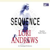 Sequence Audiobook, by Lori B. Andrews