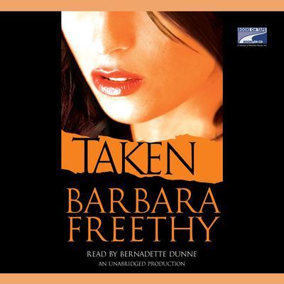 Taken Audiobook, by Barbara Freethy