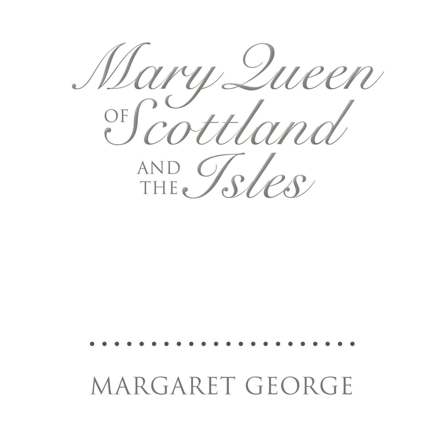 Printable Mary Queen of Scotland and the Isles: A Novel Audiobook Cover Art