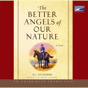 The Better Angels of Our Nature: A Novel Audiobook, by S. C. Gylanders