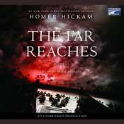The Far Reaches Audiobook, by Homer Hickam