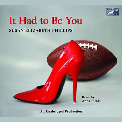 It Had to Be You Audiobook, by Susan Elizabeth Phillips