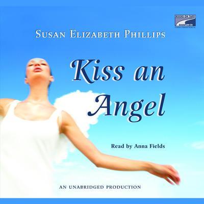 Kiss an Angel Audiobook, by Susan Elizabeth Phillips