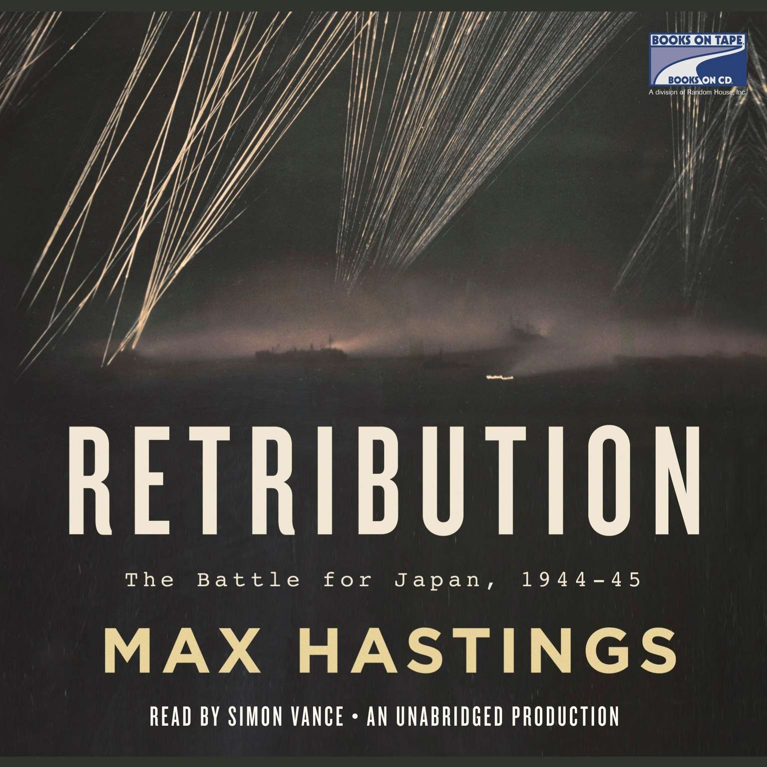 Retribution: The Battle for Japan, 1944-45 Audiobook, by Max Hastings