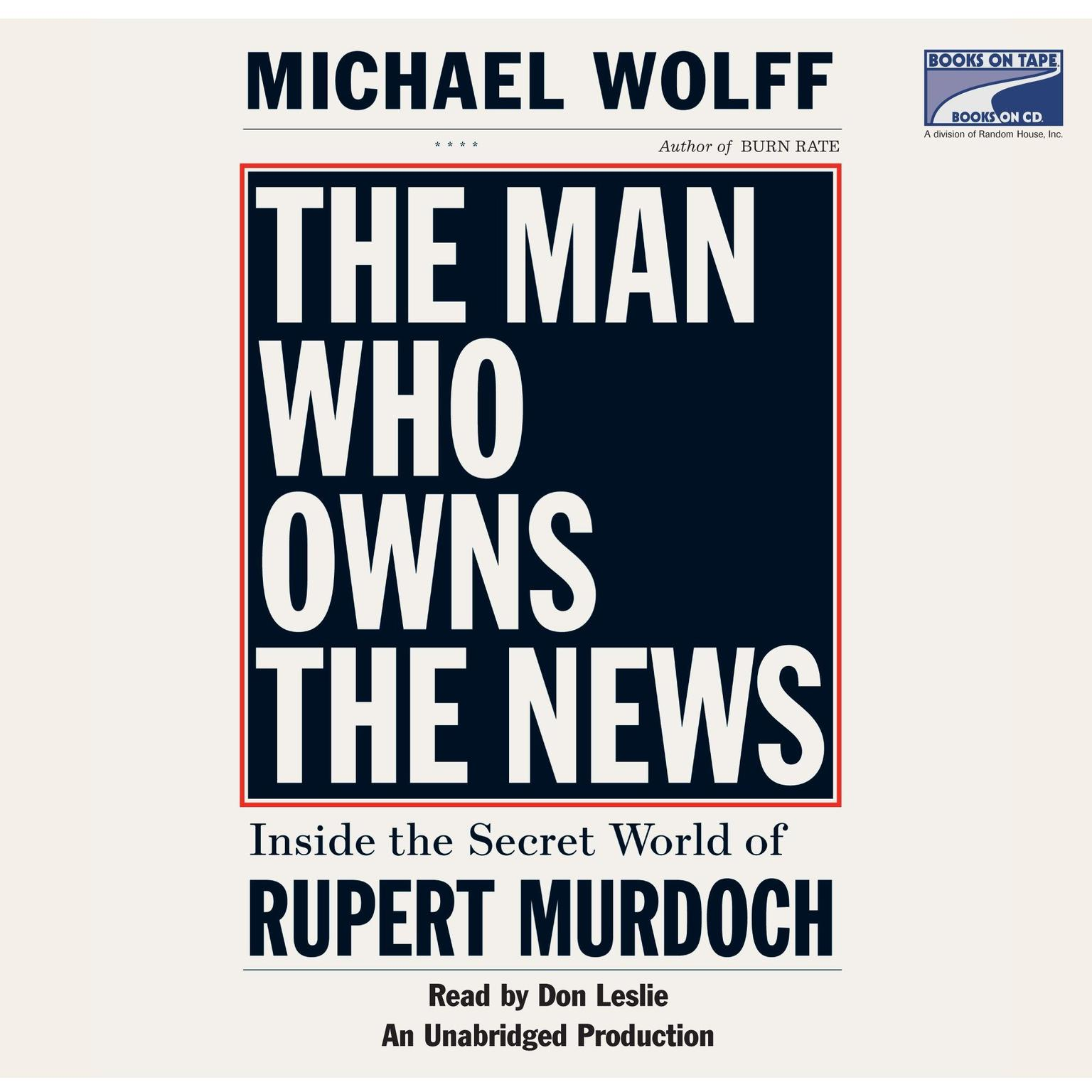 Printable The Man Who Owns the News: Inside the Secret World of Rupert Murdoch Audiobook Cover Art