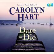 Dare to Die Audiobook, by Carolyn Hart