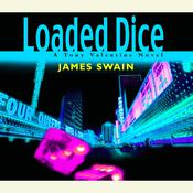 Loaded Dice Audiobook, by James Swain
